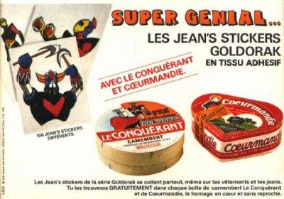 Goldorak / Camembert Le Conquérant  et Coeurmandie