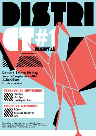 La premi�re �dition du DISTRICT#1, le nouveau Festival Hip Hop, d�barque !