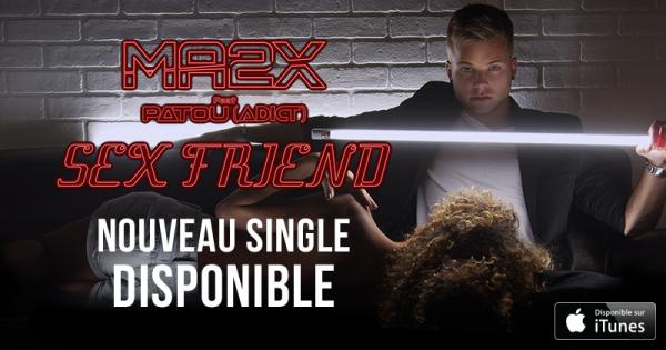 """MA2X sort son clip de """"Sex Friends"""" feat Patou"""