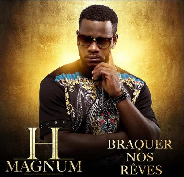 H Magnum, Braquer nos r�ves