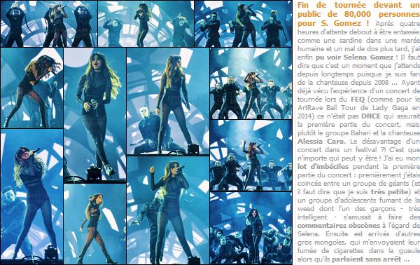 - 11/07/16 - Selly Gomez donnait son dernier concert lors du � Festival d'�t� de Qu�bec � dans la m�me ville ! [/s#00000ize]Pour cl�turer sa tourn�e en Am�rique, Selena a donn� son dernier concert devant plus de 80,000 personnes avant de poursuivre le RT en Europe ...  -
