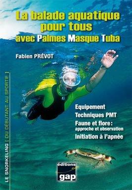La balade aquatique pour tous avec Palmes Masque Tuba