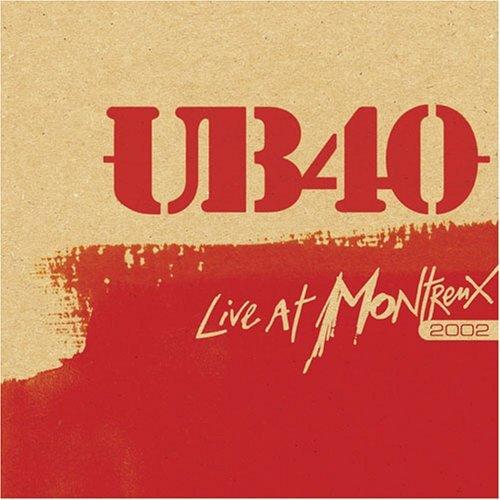 UB40 - LIVE AT MONTREUX (2002)