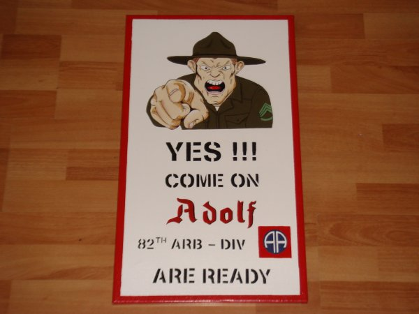"""Panneau US : """"Come on ADOLF, Are ready !!!"""" ..."""