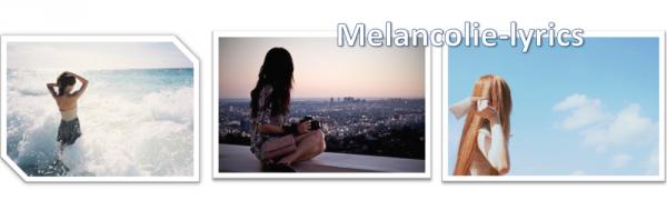 melancolie-lyrics