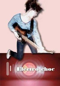 EMISSION : ELECTRO CHOC