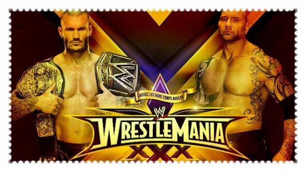 WrestleMania XXX - WWE World Heavyweight Championship Match, RANDY ORTON vs Batista