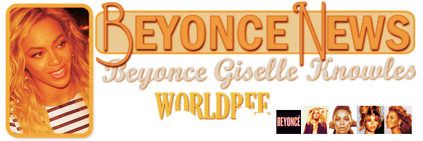 __ BEYONCE NEWS  __ ____________________________________  ArTicLe 852 : On Worldbee -Beyonce News · · · · · · · · · · · · · · · · · · · · · · · · · · · · · · ·