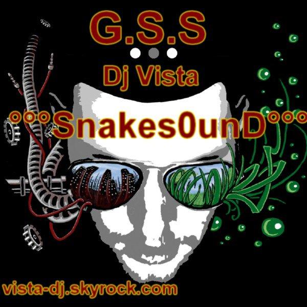 Dj Vista - ���Snakesound���(G.S.S) (2012)