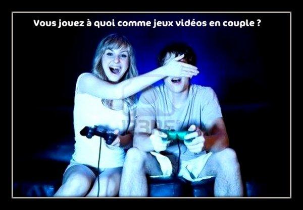 Vous jouez à quoi comme jeux vidéos en couple ?