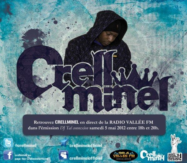 Retrouver CRELLMINEL samedi 5 mai 2012 de 18h à 20h dans l'émission de DJ TAL sur radio Vallée fm