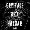 Capitale 2 La Hazbaa vol.1 Bientot Incha'allah Dans Tous Les Jardins Et Toutes Les Bonnes Cueillettes de France