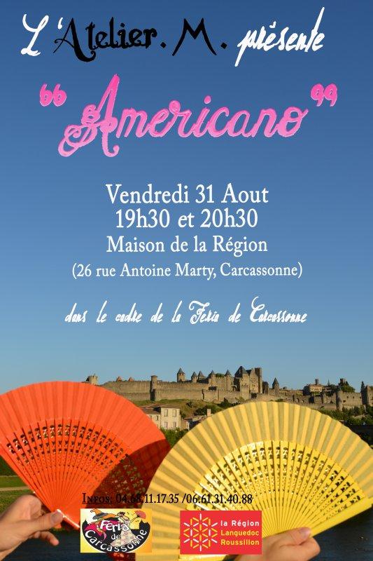 Americano - Vendredi 31 Ao�t - Maison de la R�gion
