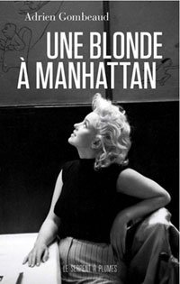Livre : Une blonde � Manhattan