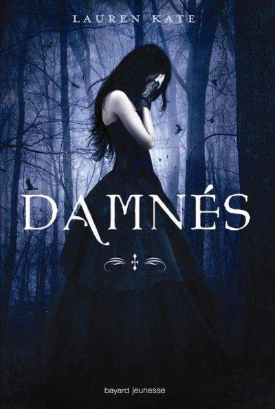 Chronique #1 : Damnés, Lauren Kate.