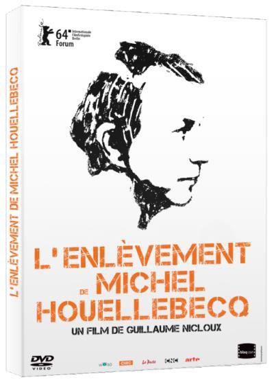 L'Enl�vement de Michel Houellebecq