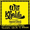 Wiz Khalifa Ft.  Snoop Dogg - Young, Wild & Free