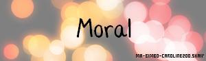 Le moral