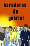 Pictures of los-herederos-de-gabriel