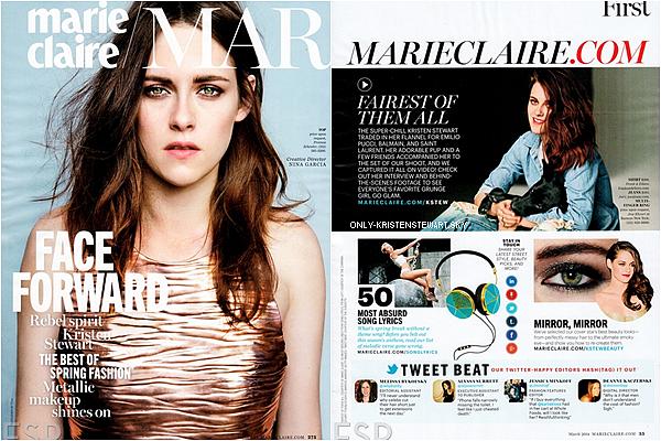 Kristen pose pour le magazine Marie-Claire (Mars 2014), elle est tr�s belle sur les photos.. juste parfaite !