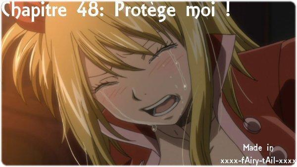 Chapitre 48: Protège moi !