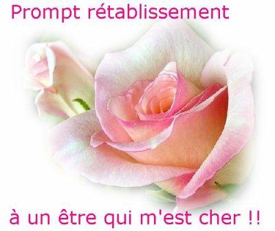 L l l bon retablissement l l l mes amis mes amours et ma vie - Je te souhaite un bon retablissement ...