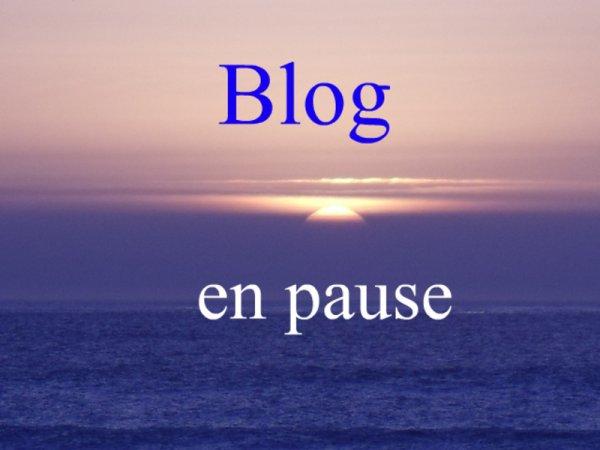 blog en pause juste a lundi