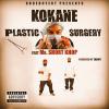 """Kokane feat Short  Khop """"Plastic Surgery""""  New sound"""""""