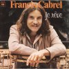 Francis Cabrel - Je r�ve