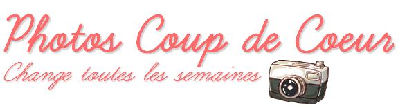 Photo & Gifs Coup de ♥
