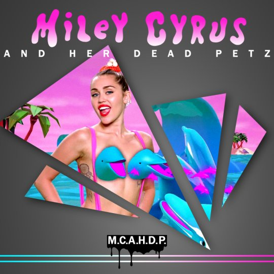 MILEY CYRUS / DEAD PETZ - BANGERZ