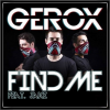 Find Me - Single / Gerox Feat. Jake - Find Me (51 Chart/Maxima FM) (Exclusiva Mundial) (2014)