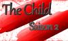 [The Child] Chapitre 13, Saison 2