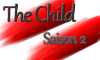 [The Child] Chapitre 14, saison 2