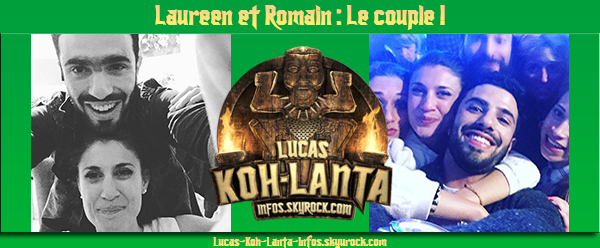 #NEWS: Laureen & Romain, le couple de Koh-Lanta Thailande !