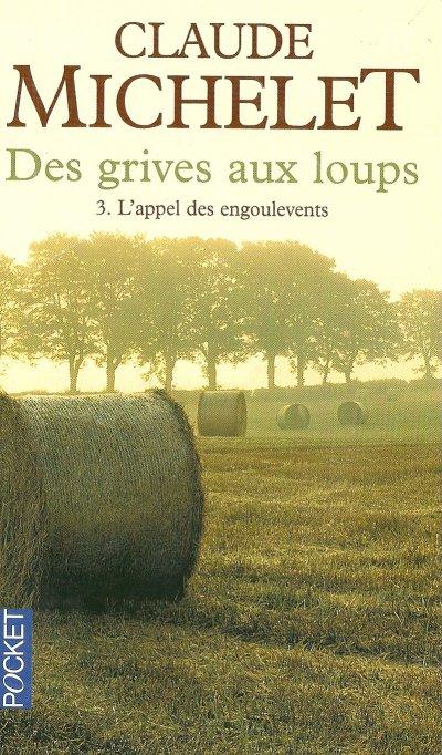 """LIVRE """"DES GRIVES AUX LOUPS"""""""