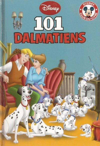 """LIVRE DISNEY """"LES 101 DALMATIENS"""""""