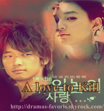 A LOVE TO KILL ♥