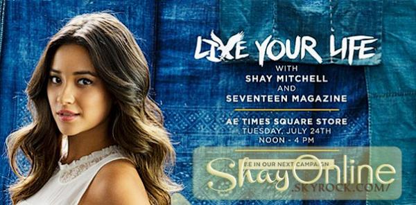 """Campagne publicitaire : Shay participera � la nouvelle campagne de la A.E. . _____Informations suppl�mentaires : Shay est au coeur du lancement d'une nouvelle campagne publicitaire organis�e par la AE Live Your Life. Cette campagne est �galement en partenariat avec le Seventeen Magazine. Une conf�rence sera organis�e et les premiers venus pourront poser avec Shay devant l'objectif de Patrick McMullan et avoir un autographe. Les photos seront publi�es sur un panneau appel� le """"Mur des 15 Secondes de Gloire""""."""
