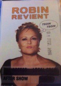 """""""ROBIN REVIENT TSOIN TSOIN"""" : Récits de spectacles - Tournée (2013/2014) : LE MANS, ORLÉANS, PARIS/PALAIS DES SPORTS, TOULON, PARIS/OLYMPIA."""