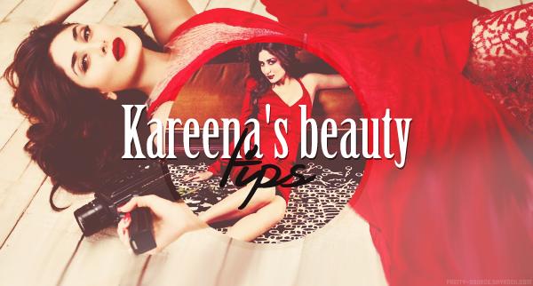 Kareena's beauty tips