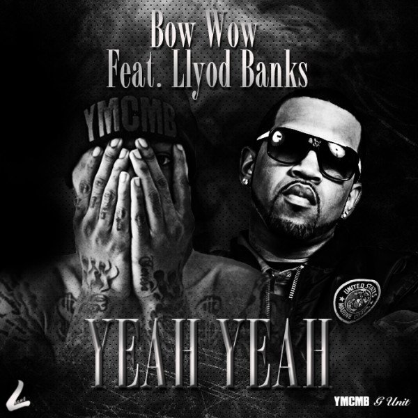 "New Music: Bow Wow feat. Lloyd Banks ""Yeah Yeah"""