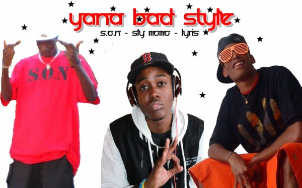 [ Yana Bad Style ] - Monter Plus Haut (2011)