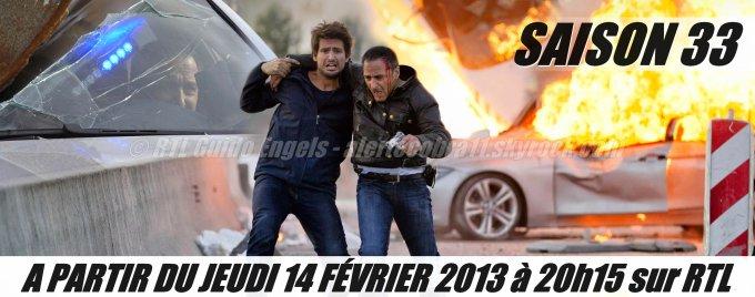 SAISON 33 - 14.02.2013 - 20h15 sur RTL