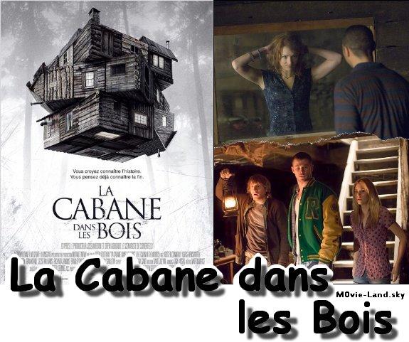 Film  La Cabane dans les Bois 2012