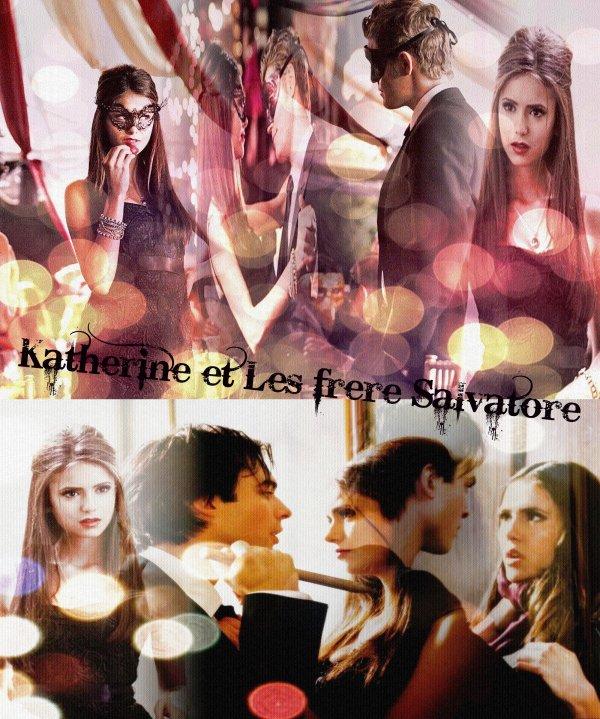 Les Frere Salvatore et Katherine