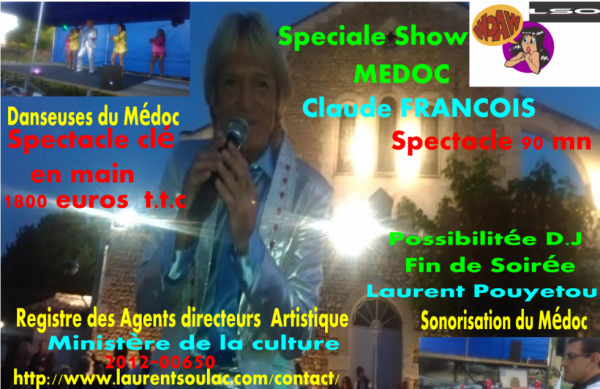 MEDOC SHOW SPECIAL CLAUDE FRANCOIS PAR PHILIPPE LEROY