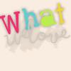 WhatWeLove