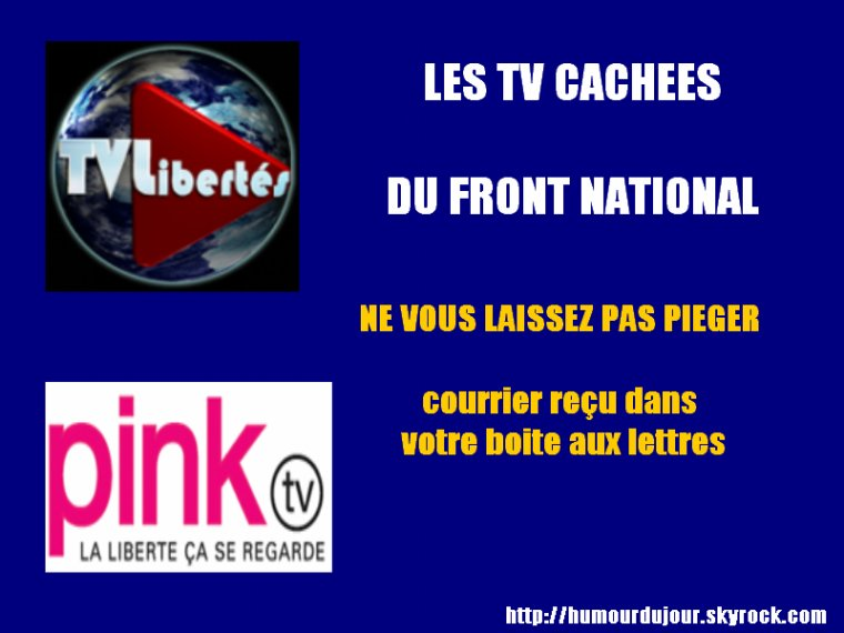 LES TV CACHES DU FRONT NATIONAL