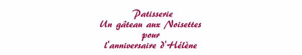 Patisserie - Gateau aux noisettes